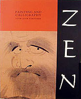 Zen: Painting and Calligraphy