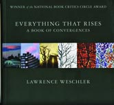 lawrence weschler, everything that rises