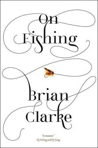 on fishing by brian clarke